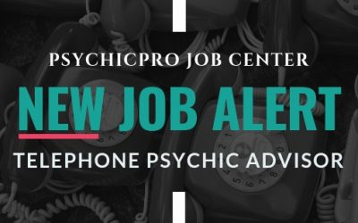 New Job Alert: Telephone Psychic Advisors