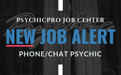 New Job Alert: Phone and Chat Psychics